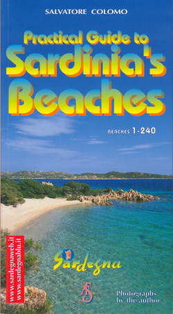 Practical Guide to Sardinia´s  Beaches - Salvatore Colomo, Editrice Archivio Fotografico Sardo (2003)