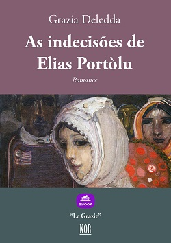 As indecisões de Elias Portòlu - Grazia Deledda, NOR (2018)