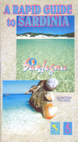 A rapid guide to Sardinia - Salvatore Colomo, Editrice Archivio Fotografico Sardo (1997)